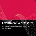 """Psychologie berücksichtigen – Rezension der eBroschüre """"Effektivere Schriftsätze"""" von Dr. Rolf Platho"""