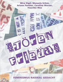 Cover des Buches Störenfriedas: Feminismus radikal gedacht